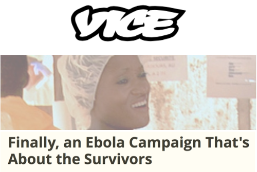 Vice - Finally, an Ebola Campaign That's About the Survivors